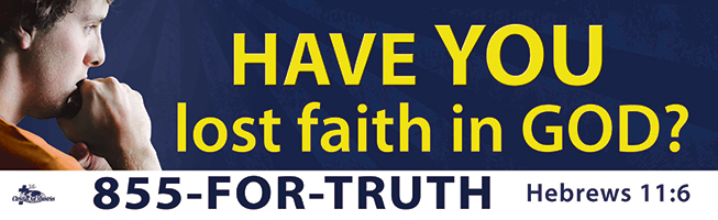 """Have You Lost Faith in God"" billboard message"