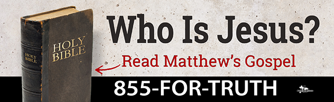 """Who is Jesus? Read Matthew's Gospel"" billboard message"